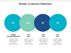 Mobile Customer Retention Ppt PowerPoint Presentation Model Infographics