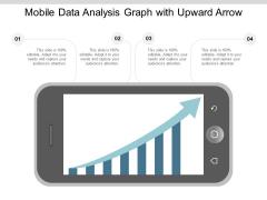 Mobile Data Analysis Graph With Upward Arrow Ppt PowerPoint Presentation Summary Styles