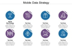 Mobile Data Strategy Ppt PowerPoint Presentation Layouts Graphics Design Cpb Pdf