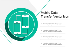 Mobile Data Transfer Vector Icon Ppt PowerPoint Presentation Layouts Microsoft PDF