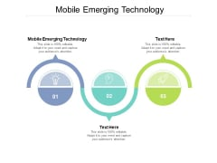 Mobile Emerging Technology Ppt PowerPoint Presentation Infographics Example Cpb