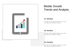 Mobile Growth Trends And Analysis Ppt PowerPoint Presentation File Graphics
