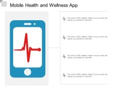 Mobile Health And Wellness App Ppt Powerpoint Presentation Summary Slides