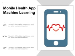 Mobile Health App Machine Learning Ppt Powerpoint Presentation Inspiration