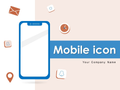 Mobile Icon Cell Phone Internet Connection Ppt PowerPoint Presentation Complete Deck