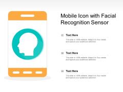 Mobile Icon With Facial Recognition Sensor Ppt PowerPoint Presentation Portfolio Visual Aids PDF