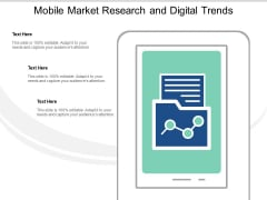 Mobile Market Research And Digital Trends Ppt PowerPoint Presentation Outline Ideas
