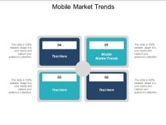 Mobile Market Trends Ppt PowerPoint Presentation Show Information Cpb