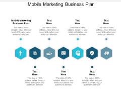 Mobile Marketing Business Plan Ppt PowerPoint Presentation Ideas Cpb Pdf