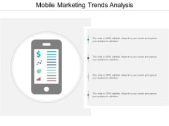 Mobile Marketing Trends Analysis Ppt PowerPoint Presentation Professional Example