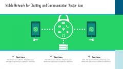 Mobile Network For Chatting And Communication Vector Icon Ppt Pictures Styles PDF