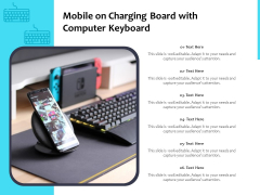 Mobile On Charging Board With Computer Keyboard Ppt PowerPoint Presentation Professional Introduction PDF
