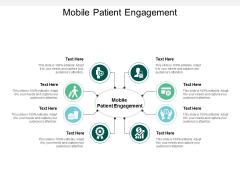 Mobile Patient Engagement Ppt PowerPoint Presentation Styles Model Cpb