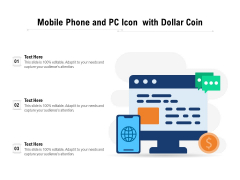 Mobile Phone And PC Icon With Dollar Coin Ppt PowerPoint Presentation File Example PDF