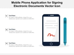 Mobile Phone Application For Signing Electronic Documents Vector Icon Ppt PowerPoint Presentation Slides Visual Aids PDF