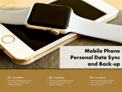 Mobile Phone Personal Data Sync And Back Up Ppt PowerPoint Presentation File Aids PDF