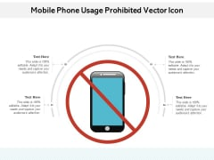 Mobile Phone Usage Prohibited Vector Icon Ppt PowerPoint Presentation File Background Images PDF