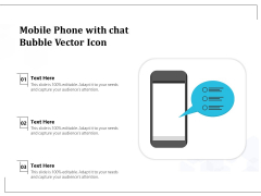Mobile Phone With Chat Bubble Vector Icon Ppt PowerPoint Presentation Gallery File Formats PDF
