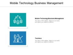 Mobile Technology Business Management Ppt PowerPoint Presentation Summary Master Slide Cpb