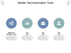 Mobile Test Automation Tools Ppt PowerPoint Presentation Ideas Graphics Template Cpb Pdf