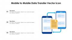 Mobile To Mobile Data Transfer Vector Icon Ppt Ideas Graphics Design PDF
