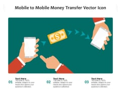 Mobile To Mobile Money Transfer Vector Icon Ppt PowerPoint Presentation Gallery Smartart PDF