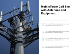 Mobile Tower Cell Site With Antennae And Equipment Ppt PowerPoint Presentation Layouts Designs