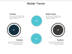 Mobile Trends Ppt PowerPoint Presentation Infographic Template Slides Cpb