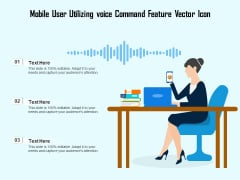 Mobile User Utilizing Voice Command Feature Vector Icon Ppt PowerPoint Presentation Outline Information PDF