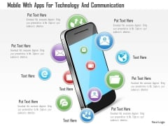 Mobile With Apps For Technology And Communication Powerpoint Template