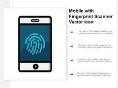 Mobile With Fingerprint Scanner Vector Icon Ppt Powerpoint Presentation Outline Slide