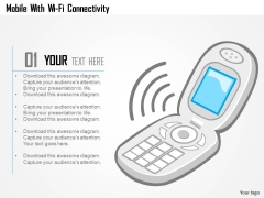 Mobile With WiFi Connectivity Powerpoint Template