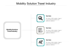 Mobility Solution Travel Industry Ppt PowerPoint Presentation Inspiration Graphics Cpb Pdf
