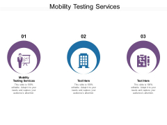 Mobility Testing Services Ppt PowerPoint Presentation Outline Visual Aids Cpb Pdf