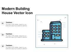 Modern Building House Vector Icon Ppt PowerPoint Presentation Ideas Aids PDF