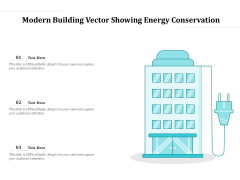 Modern Building Vector Showing Energy Conservation Ppt PowerPoint Presentation File Elements PDF