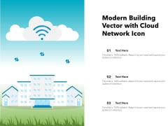 Modern Building Vector With Cloud Network Icon Ppt PowerPoint Presentation File Inspiration PDF