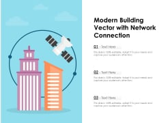 Modern Building Vector With Network Connection Ppt PowerPoint Presentation File Grid PDF