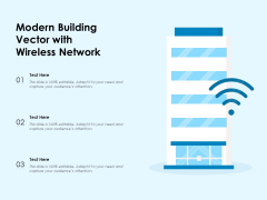 Modern Building Vector With Wireless Network Ppt PowerPoint Presentation File Example Topics PDF