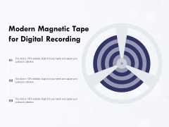 Modern Magnetic Tape For Digital Recording Ppt PowerPoint Presentation Pictures Images