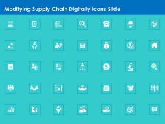 Modifying Supply Chain Digitally Icons Slide Ppt PowerPoint Presentation Gallery PDF
