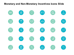 Monetary And Non Monetary Incentives Icons Slide Financial Ppt PowerPoint Presentation Inspiration Rules