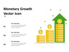 Monetary Growth Vector Icon Ppt PowerPoint Presentation File Structure