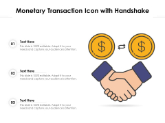 Monetary Transaction Icon With Handshake Ppt PowerPoint Presentation Gallery Structure PDF