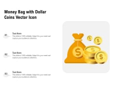 Money Bag With Dollar Coins Vector Icon Ppt PowerPoint Presentation File Graphics Tutorials PDF