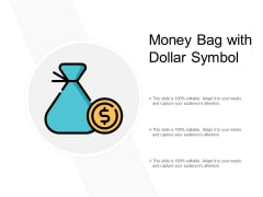 Money Bag With Dollar Symbol Ppt PowerPoint Presentation File Infographics