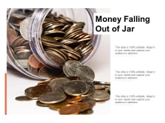 Money Falling Out Of Jar Ppt PowerPoint Presentation Summary Background Images