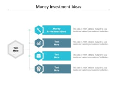 Money Investment Ideas Ppt PowerPoint Presentation File Example Topics Cpb
