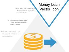 Money Loan Vector Icon Ppt PowerPoint Presentation File Model PDF