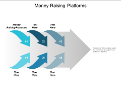 Money Raising Platforms Ppt PowerPoint Presentation Infographics Slideshow Cpb